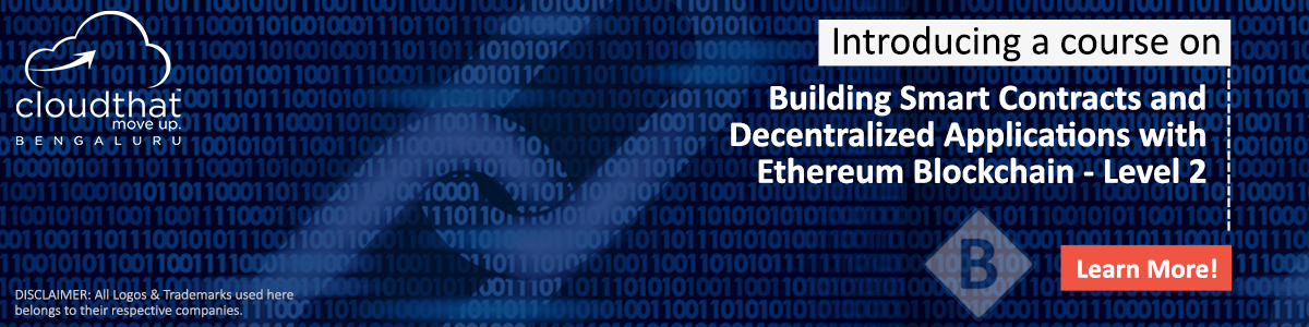 Building Smart Contracts and Decentralized Applications with Ethereum Blockchain – Level 2