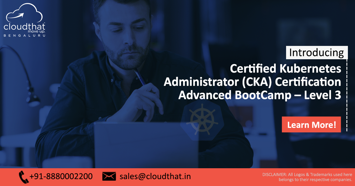Certified Kubernetes Administrator (CKA) Certification Advanced