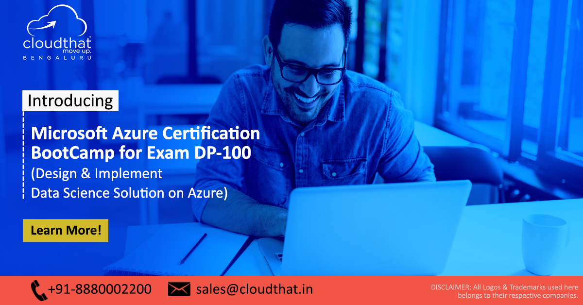 Microsoft Azure Certification BootCamp for Exam DP-100