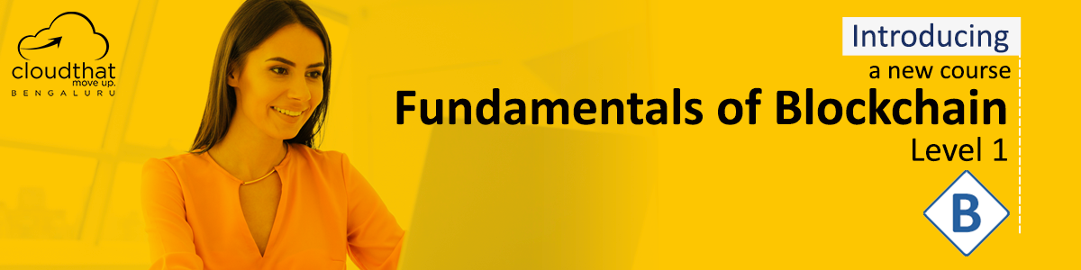 Fundamentals of Blockchain - Level 1