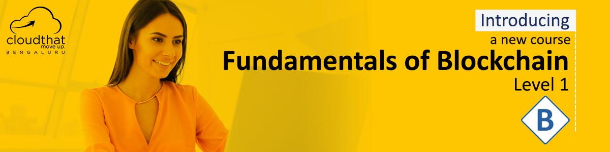 Fundamentals of Blockchain - Level 1