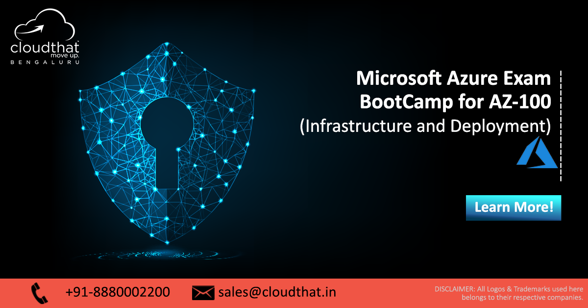 Microsoft Azure Exam Bootcamp For Az 100 Infrastructure And Deployment