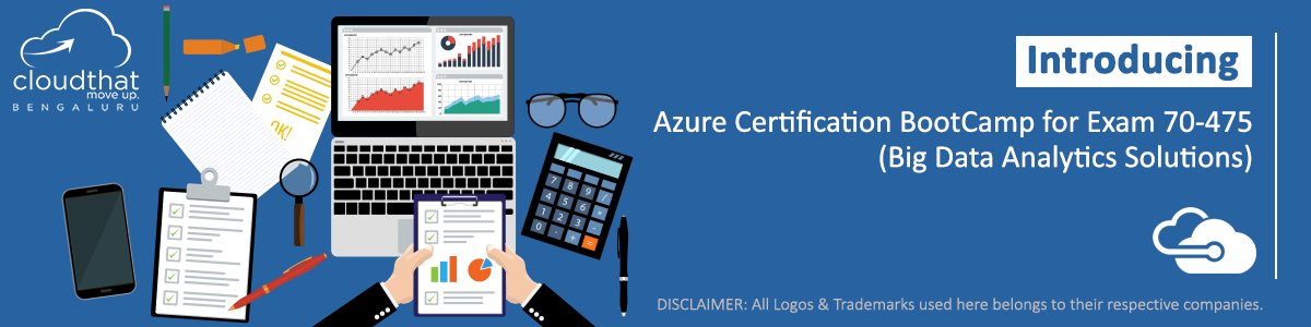Azure Certification Exam 70-475(Big Data Analytics Solutions)