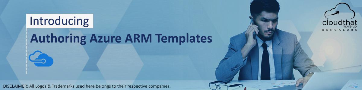 Authoring Azure ARM Templates